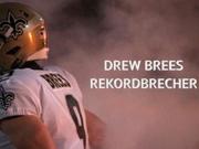 Rekordbrecher Brees schreibt NFL-Geschichte