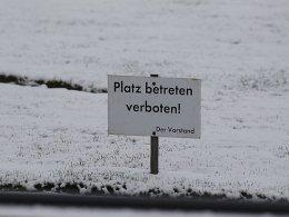 Platz betreten verboten!