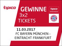3 x 2 Tickets für FC Bayern München gegen Eintracht Frankfurt zu gewinnen