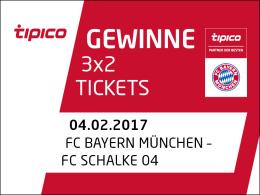 3x2 Tickets für Bayern gegen Schalke zu gewinnen