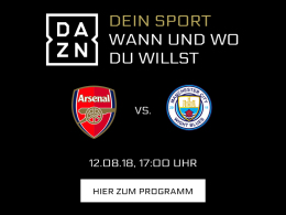 Arsenal vs. ManCity zum Start: Premier League live bei DAZN