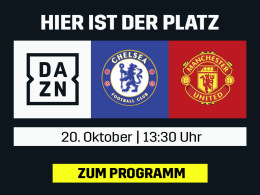 Topspiel am Mittag: Chelsea vs. ManUnited live bei DAZN