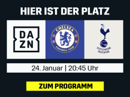 Pokal-Derby in London: Chelsea vs. Tottenham live bei DAZN