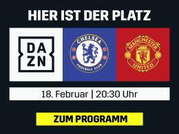 Chelsea vs. ManUnited - Der FA-Cup-Kracher live bei DAZN