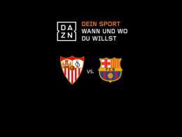 Gratismonat sichern und Pokalfinale Sevilla gegen Barça sehen