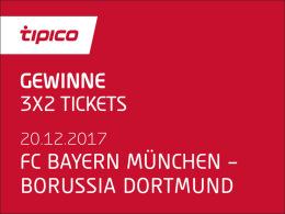 3x2 Tickets für Bayern gegen Dortmund zu gewinnen