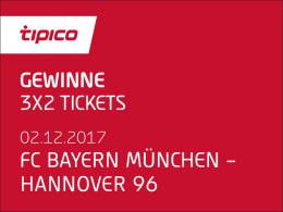 3x2 Tickets für FC Bayern gegen Hannover 96 gewinnen