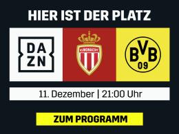 BVB in Monaco - live und in voller Länge bei DAZN