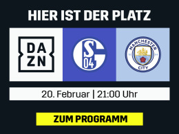 Sanés Rückkehr: Schalke gegen ManCity live bei DAZN