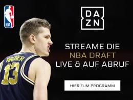 Der NBA-Draft - live und auf Abruf bei DAZN
